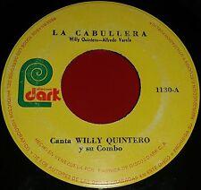 "7"" SINGLE WILLY QUINTERO **** LATIN 70s Guaguanco FRUKO Cumbia LOS KENYA"