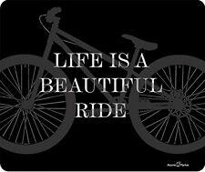 Life Is A Beautiful Ride Bicycle Thick Mousepad by Atomic Market