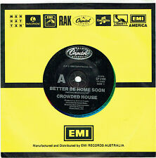 """CROWDED HOUSE - BETTER BE HOME SOON - 7"""" 45 VINYL RECORD - 1988"""