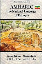 The Essential Guide to Amharic: The National Language of Ethiopia (Paperback or