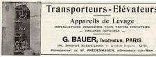 G. BAUER TRANSPORTEUR ELEVATEUR  PARIS PUBLICITE 1914 FRENCH AD