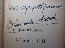 ENVOI AUTOGRAPHE / Rosemonde Gérard LES MASQUES DE L'AMOUR ( Théâtre en vers )