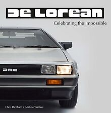 SALE - DeLorean - Celebrating the Impossible (A Withers, C Parnham)