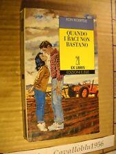 LIBRO - QUANDO I BACI NON BASTANO - KOERTGE - EX LIBRIS E.ELLE1993 -  NUOVO