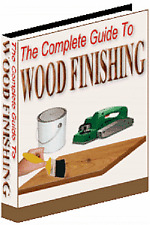 Get Beautiful Wood Finishing Results; This Complete Guide Shows You How (Cd-Rom)