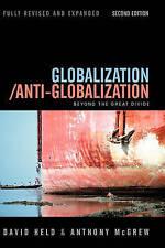 Globalization/Anti-Globalization: Beyond the Great Divide, Anthony G. McGrew, Da