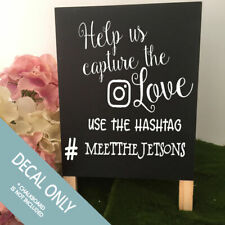 Wedding Chalkboard DECAL ONLY Capture the love Instagram hashtag assorted sizes