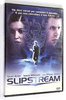DVD SLIPSTREAM 2005 Azione S. Astin I. Milicevic V. Jones