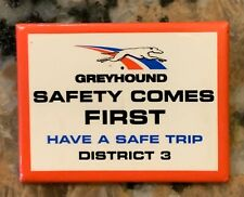1990S Greyhound Safety Comes First Have A Safe Trip District Three 2 Inch Wide