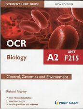 OCR A2 Biology Student Unit Guide F215 Control, Genomes & Environment - Fosbery