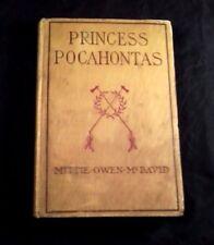 Rare 1907 Princess Pocahontas History Book / Mittie-Owen-McDavid -1st Ed-HC HTF