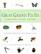 Great Garden Fix-Its: Organic Remedies for Everything from Aphids to Weeds.