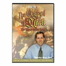 THE GOSPEL OF MARK W/ TIMOTHY GRAY:  AN EWTN DVD