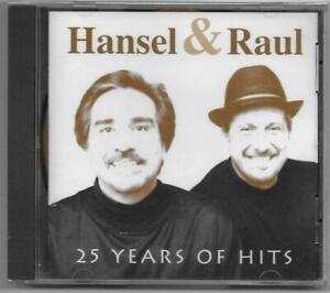 Hansel Y Raul 25 Years Of Hits Bongo Records CD