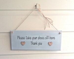 Chalk Painted Handmade Plaque - Please Remove Your Shoes - Wooden Hearts