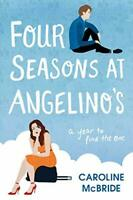 Four Seasons at Angelino's by McBride, Caroline Book The Fast Free Shipping
