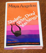 Shaker Why Don't You Sing, Maya Angelou, Signed and Inscribed by Angelou. 1st ed