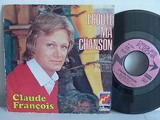CLAUDE FRANCOIS Ecoute ma chanson 49395 Pochette grénée