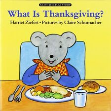 What Is Thanksgiving? (Lifft-The-Flap Story)