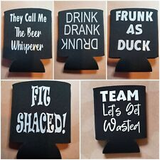 Funny Beer Can Cooler Koozie Sleeves. Choice of 11 designs.White or silver words