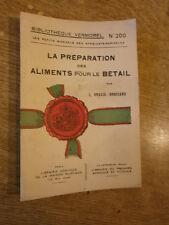 Préparation aliments pour bétail Bibliothèque Vermorel manuel syndicat agricoles