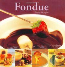 Fondue (Hamlyn Food & Drink S.)-David Morgan