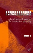 E-Governance : Styles of Political Judgement in the Information Age Polity by...