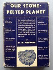Our Stone Pelted Planet by H.H. Nininger (1933 Hardcover)