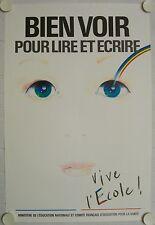 Affiche BIEN VOIR pour Lire et Ecrire VIVE l'ECOLE !