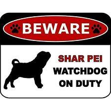 Beware Shar Pei Watchdog On Duty Dog Sign Sp1347