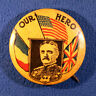 Celluloid pinback button - World War I, Our Hero, General Pershing
