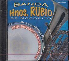 Banda Hnos Rubio De Mocorito Por Primera Vez Cantadas CD New Nuevo sealed