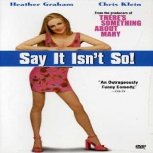 Say it Isn't So! Dvd