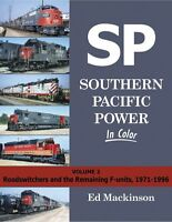 Southern Pacific Power, Vol. 2 - Roadswitchers and the Remaining F-Units - (NEW)