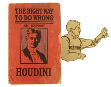 1906 Harry Houdini, The Right Way to Do Wrong; An Expose of Successful Criminals