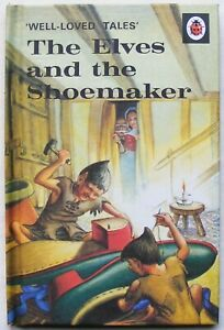 Ladybird Book – The Elves and the Shoemaker–Well Loved Tales 606D – 2016 - Mint