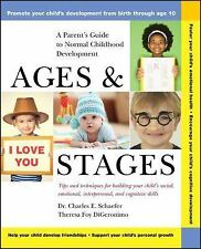 Ages and Stages: A Parent's Guide to Normal Childhood Development, Charles E. Sc