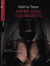 SAPRO' OGNI TUO SEGRETO  TASSO VALERIE MARCO TROPEA 2011 FUORIONDA