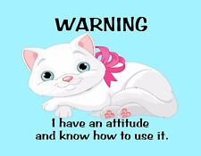 METAL MAGNET Female Cat Warning Have Attitude Know How To Use It Cats Humor