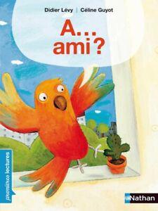 Livre Enfant - A...Ami? Premières Lectures CP Niveau 1 Dès 5 ans!3 livres=-20%!
