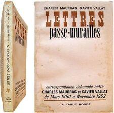 Lettres passe-murailles correspondance Charles Maurras et Xavier Vallat 1966