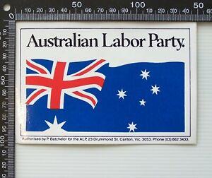 VINTAGE AUSTRALIAN LABOR PARTY ALP POLITICS ELECTION ADVERTISING PROMO STICKER