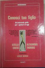 CONOSCI TUO FIGLIO -Chess, Thomas - GIUNTI - 1989 - M