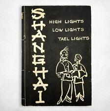 Shanghai: High Low Tael Lights 1936 SCARCE Vtg Underground Nightlife Guide China