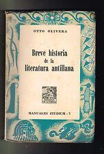 Otto Olivera Breve Historia De La Literatura Antillana 1957 Puerto Rico Cuba Dom