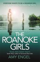 The Roanoke Girls: the addictive Richard & Judy , Engel, Amy, New