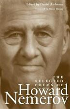 The Selected Poems of Howard Nemerov by Howard Nemerov (2003, Paperback)
