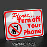PLEASE TURN OFF YOUR CELL PHONE MOBILE DEVICES MOBILITY SIGN ALUMINUM CAMERA