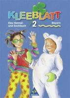 Kleeblatt. Das Heimat- und Sachbuch - Ausgabe 2001 Bayern:... | Buch | gebraucht