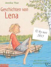 GESCHICHTEN VON LENA von ANNIKA THOR Kinderbuch gebunden NEUWARE Lesen Jugend